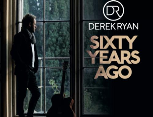 """Sixty Years Ago"" Derek Ryan's First Single of 2017"