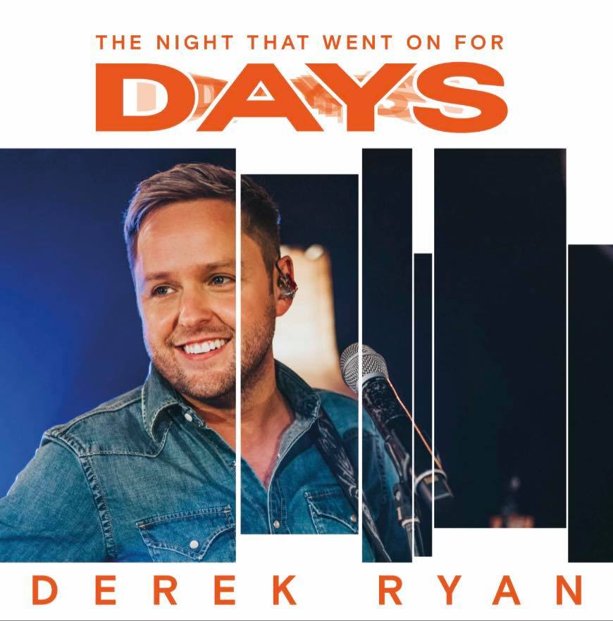 Derek Ryan The Night That Went On For Days